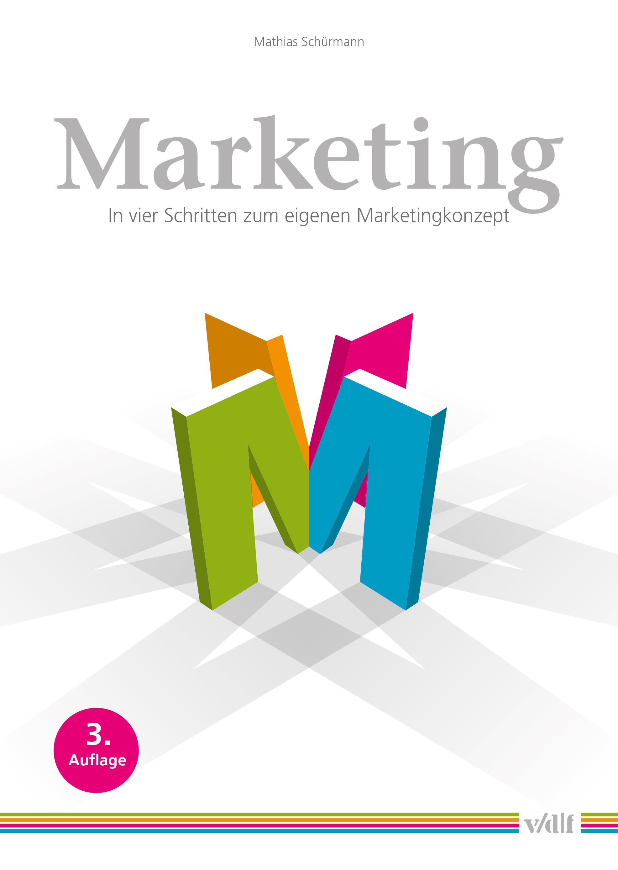 """Buchcover """"Marketing - In vier Schritten zum eigenen Marketingkonzept"""""""
