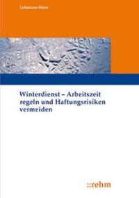 """Buchcover """"Winterdienst - Arbeitszeitregeln und Haftungsrisiken vermeiden"""""""