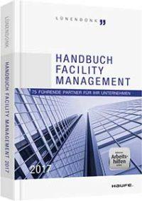 Cover von Handbuch Facility Management 2017