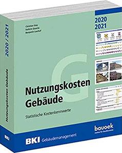 BKI Nutzungskosten Gebäude 2020/2021 Statistische Kostenkennwerte