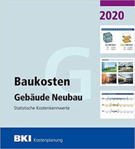 BKI Baukosten Gebäude Neubau 2020 Statistische Kostenkennwerte Gebäude